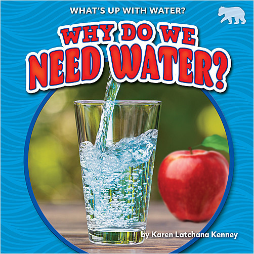 Cover: Why Do We Need Water?