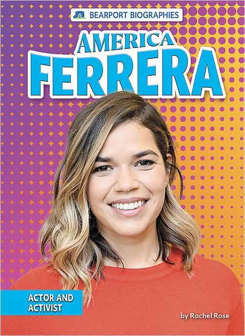 Cover: America Ferrera: Actor and Activist