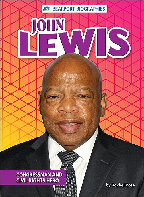 Cover: John Lewis: Congressman and Civil Rights Hero