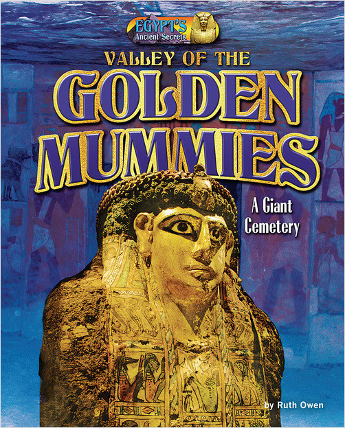 Cover: Valley of the Golden Mummies