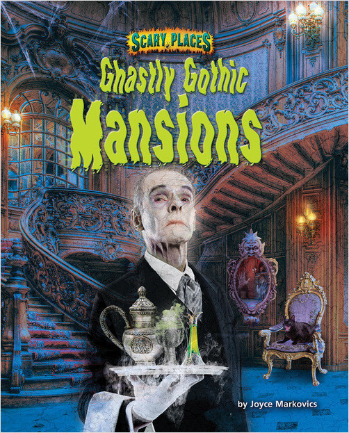 Cover: Ghastly Gothic Mansions
