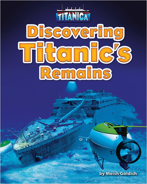 Cover: Discovering Titanic's Remains
