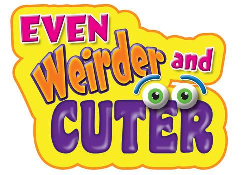 Cover: Even Weirder and Cuter