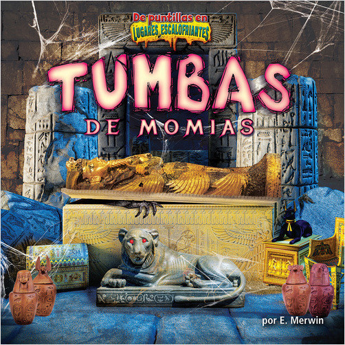 Cover: Tumbas de momias (Mummy Tombs)