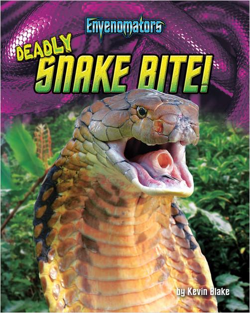 Cover: Deadly Snake Bite!