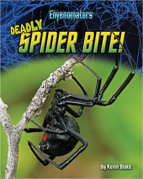 Cover: Deadly Spider Bite!
