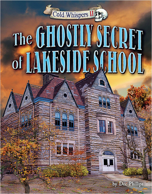 Cover: The Ghostly Secret of Lakeside School