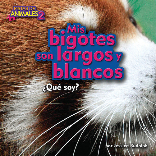 Cover: Mis bigotes son largos y blancos (My Whiskers Are Long and White)