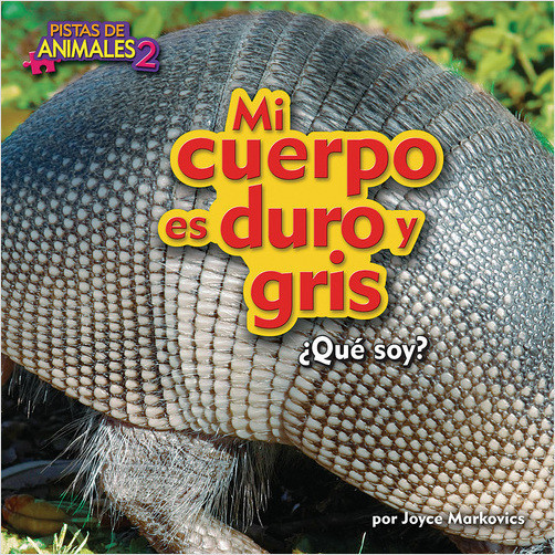 Cover: Mi cuerpo es duro y gris (My Body is Tough and Gray (Armadillo))