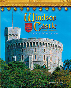 Cover: Windsor Castle: England's Royal Fortress