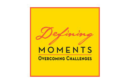 Cover: Defining Moments: Overcoming Challenges