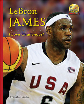 Cover: LeBron James: I Love Challenges!