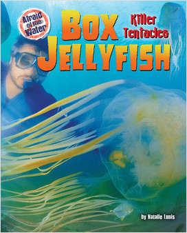 Cover: Box Jellyfish: Killer Tentacles