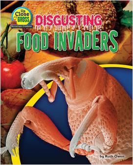 Cover: Disgusting Food Invaders
