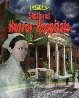 Cover: Shuttered Horror Hospitals