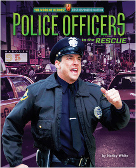 Cover: Police Officers to the Rescue