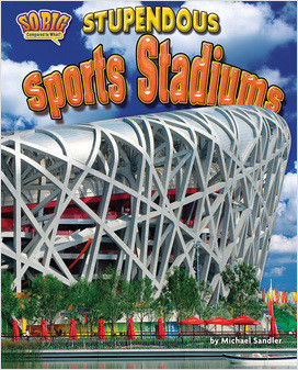 Cover: Stupendous Sports Stadiums