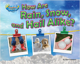 Cover: How Are Rain, Snow, and Hail Alike?