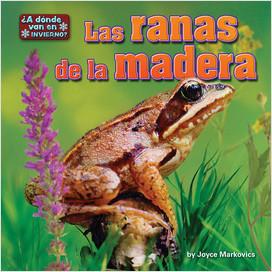 Cover: Las ranas de la madera (Wood Frogs)