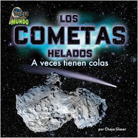 Cover: Los cometas helados (Icy Comets)
