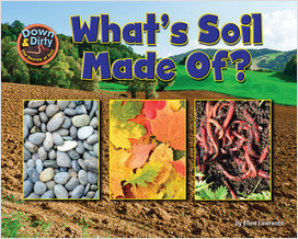 Cover: What is Soil Made Of?