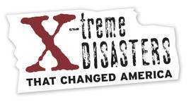 Cover: X-treme Disasters That Changed America