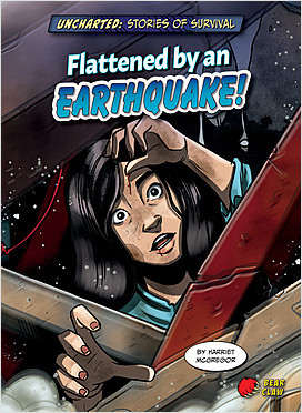 Cover: Flattened by an Earthquake!