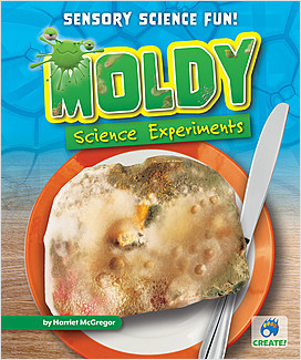 Cover: Moldy Science Experiments