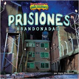 Cover: Prisiones abandonadas (Deserted Prisons)