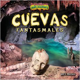 Cover: Cuevas fantasmales (Ghost Caves)