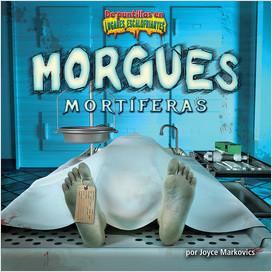 Cover: Morgues mortíferas (Deadly Morgues)