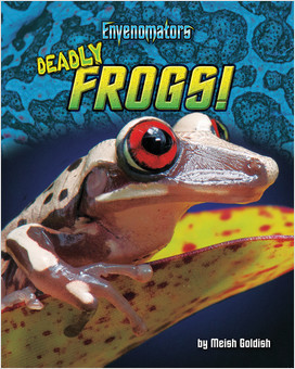 Cover: Deadly Frogs!