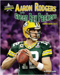 Cover: Aaron Rodgers and the Green Bay Packers: Super Bowl XLV