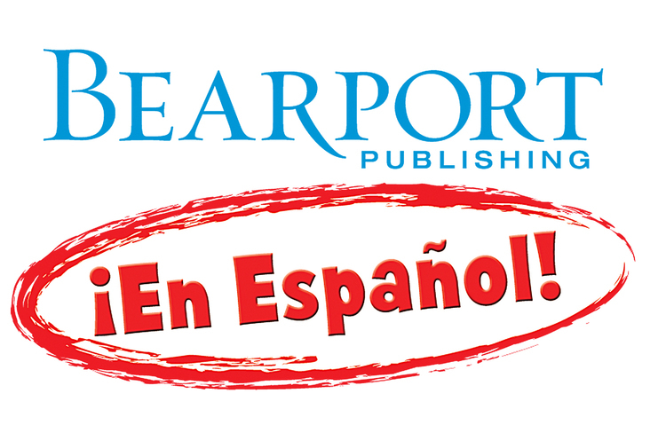 Bearport ¡En Español! - Bearport Publishing