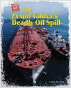 Cover: The Exxon Valdez's Deadly Oil Spill