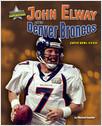 Cover: John Elway and the Denver Broncos
