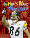 Cover: Hines Ward and the Pittsburgh Steelers