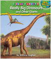Cover: Really Big Dinosaurs and Other Giants