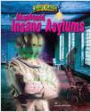 Cover: Abandoned Insane Asylums