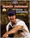 Cover: Randy Johnson and the Arizona Diamondbacks