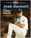 Cover: Josh Beckett and the Florida Marlins