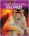 Cover: Saving Animals from Volcanoes