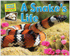 Cover: A Snake's Life