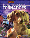 Cover: Saving Animals After Tornadoes