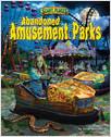 Cover: Abandoned Amusement Parks