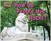 Cover: How Do People Use Rocks?