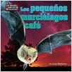 Cover: Los pequeños murciélagos café (Little Brown Bats)