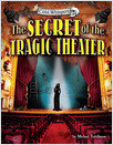 Cover: The Secret of the Tragic Theater