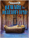 Cover: Beware the Pharaoh's Tomb!
