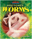 Cover: Wretched Worms